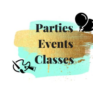 Parties, Classes, in store events
