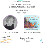 book launch, book signing, kids events, free kids events, twin cities book signing, local author, free craft, free snacks, toy store, craft studio, art studio, clothing store, twin cities authors, twin cities book signing, twin cities kids event, stillwater, minnesota, stillwater kids events, minneapolis kids events, summer calender, arts and crafts, book reading, book signing, meet the author