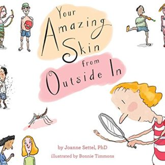 Your Amazing Skin from Outside In (Your Amazing Body Books)